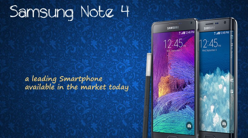 Samsung Note 4 a leading smartphone