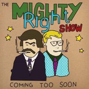 The Mighty Right Show