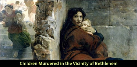 Children Murdered in the Vicinity of Bethlehem