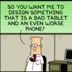 Dilbert's unique take on the mini-tablet market