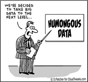 Humongous data
