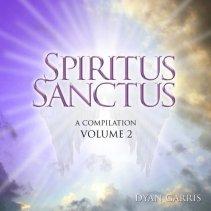 Spiritus Sanctus Vol. 2 by Dyan Garris