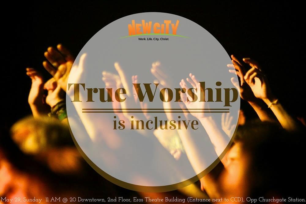 True Worship is Inclusive Image