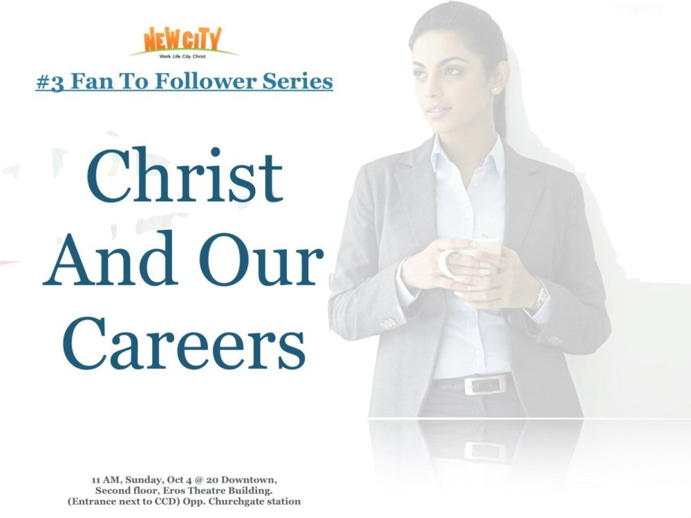 Christ and Our Careers (Part 3) Image