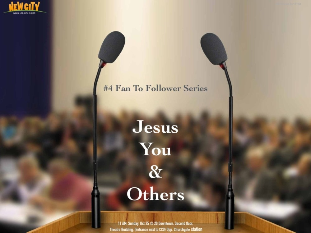 Jesus, You and Others (Part 4) Image