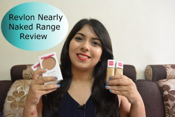 Revlon Nearly Naked Makeup & Pressed Powder Review,Swatches,Demo, Indian Makeup and Beauty Blog