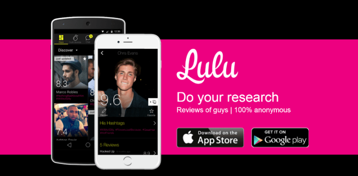lulu dating rating Lulu (formerly luluvise 2013 that the average rating for male users on the app's 10 from meaningfully addressing a substantive topic such as dating abuse or.