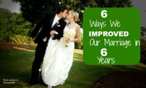 6 Ways We Improved Our Marriage (Improve Marriage)