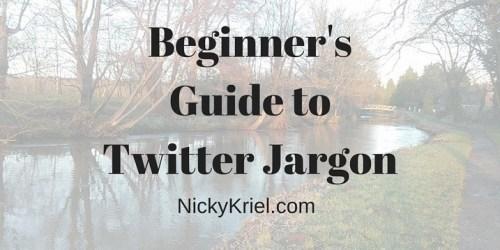 Beginners Guide to Twitter Jargon by Nicky Kriel