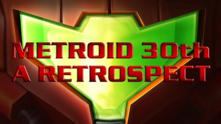 Metroid 30th - A Retrospect