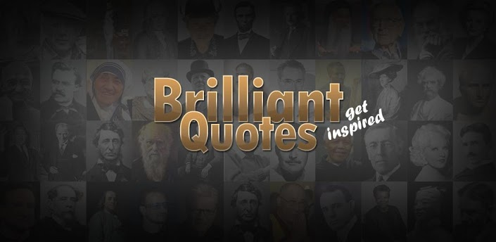 Brilliant Quotes & Quotations
