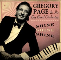 Gregory Page and His Big Band Orchestra Shine Shine Shine