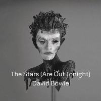 David Bowie The Stars Are Out Tonight