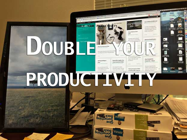 Dual Monitors to double your productivity