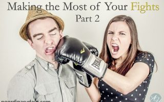 Making the Most of Your Fights—Part 2