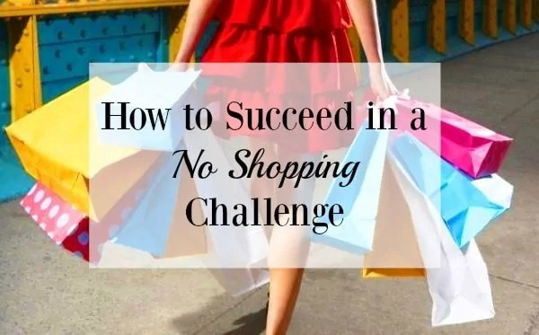 How to Succeed in a No Shopping Challenge
