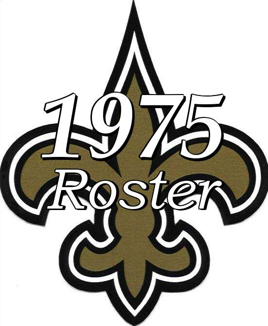 1975 New Orleans Saints Team Roster
