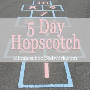 iHomeschool Network 5 Day Hopscotch.