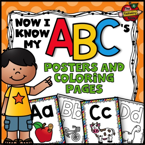 Now I Know My ABC's Posters and Coloring Pages