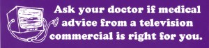 """Advertisement encourages medical patients to""""ask your doctor"""""""