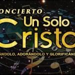 """""""Un Solo Dios"""", concierto que unirá cantantes y ministerios de diferentes denominaciones"""