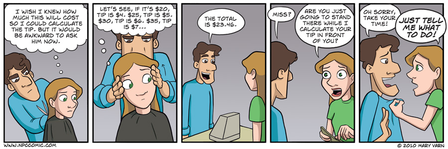 Math under pressure is hard. Also, I wish my haircuts were that cheap.