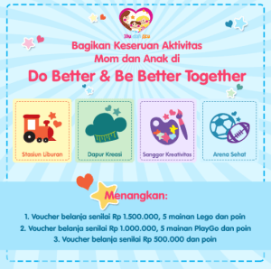 Do Better & Be Better Together, Berhadiah Mainan Lego & Voucher Belanja
