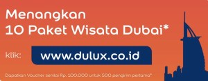 Undian Dulux Berhadiah Paket Wisata Ke Dubai