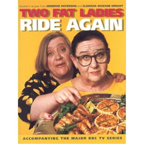 Two Fat Ladies Ride Again