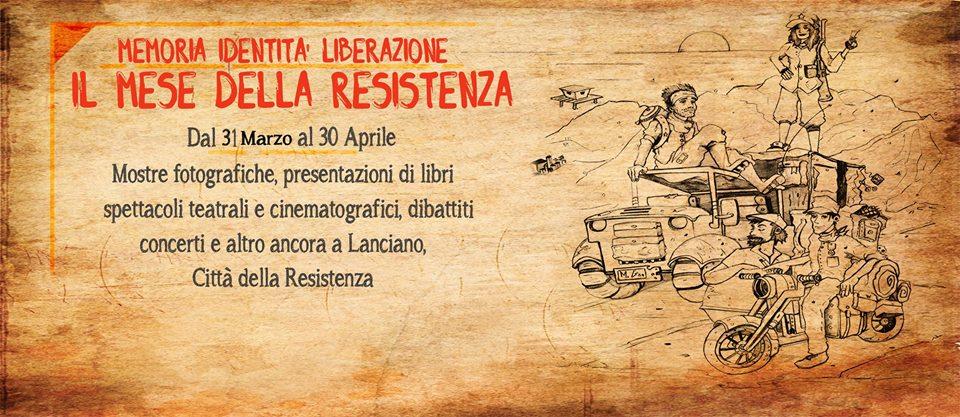 """IL MESE DELLA """"RESISTENZA"""" A LANCIANO: DURA UN MESE MA LA RESISTENZA SEMPRE. E IL 10 APRILE RESISTIAMO ALL'INCENERITORE."""