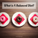 What is A Balanced Diet