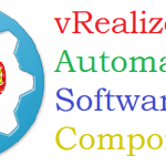 The Beginner's Guide to vRealize Automation 7 Software Components