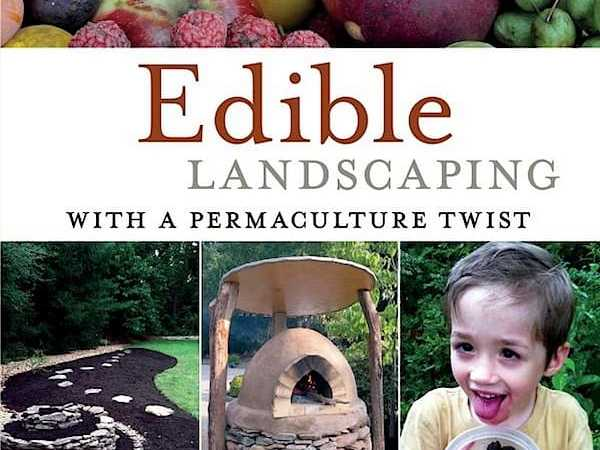 {Giveaway} Edible Landscaping With A Permaculture Twist