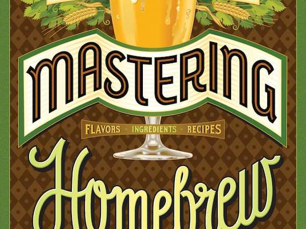 {Giveaway!} Mastering Homebrew: The Last Homebrew Book You'll Ever Need