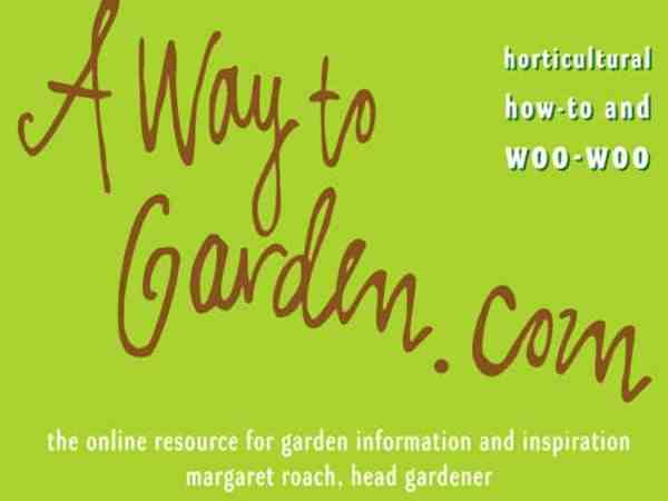 A Way To Garden With Margaret Roach