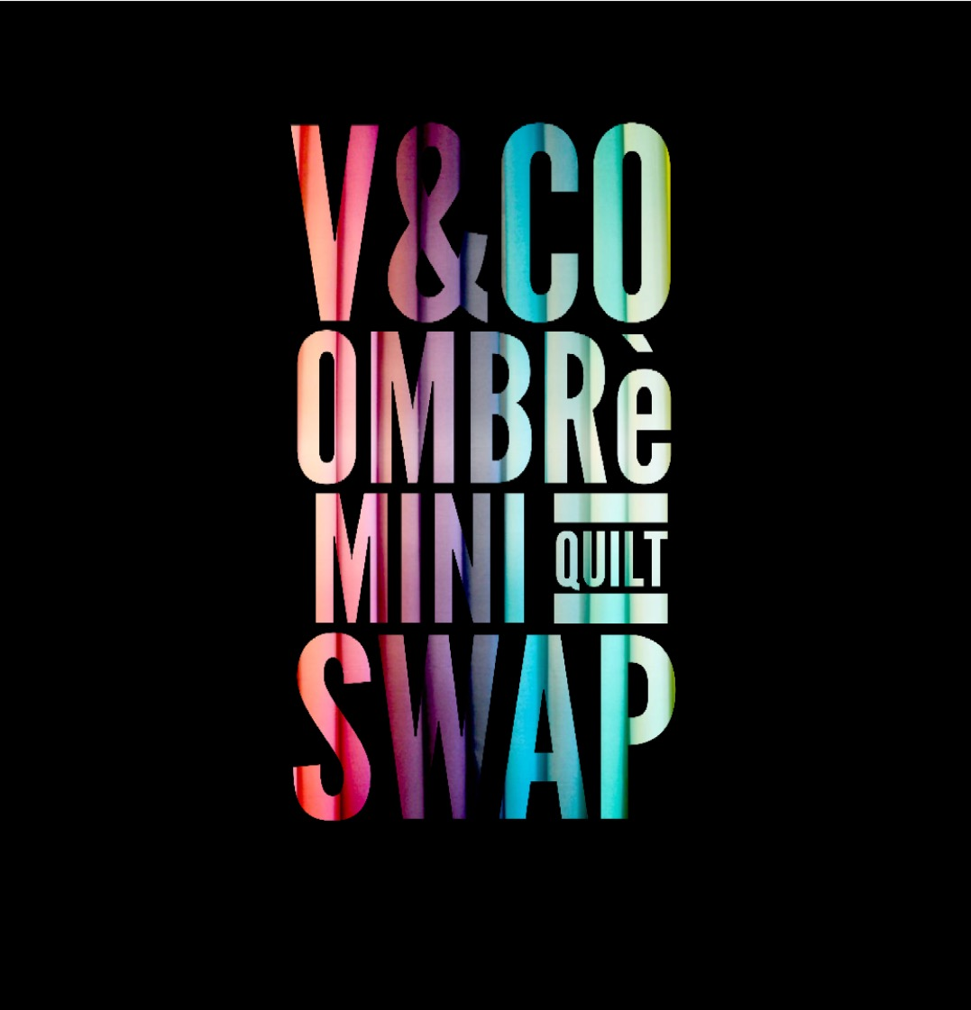 V & Co. Ombre Mini Quilt Swap