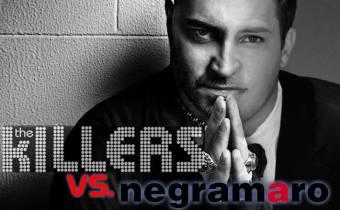 Negramaro vs. the Killers