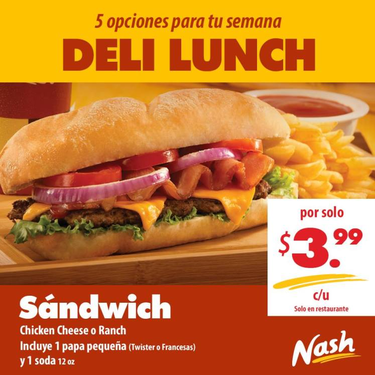 Sandwich Chiken Cheesse o Ranch DELI LUNCH nash - may14