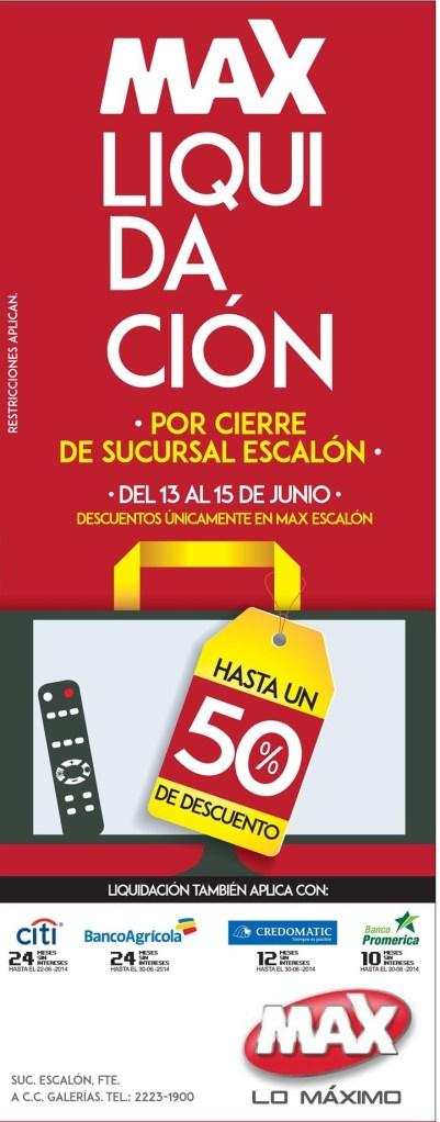 ATENCION precios de liquidacion TIENDA MAX escalon - 13jun14