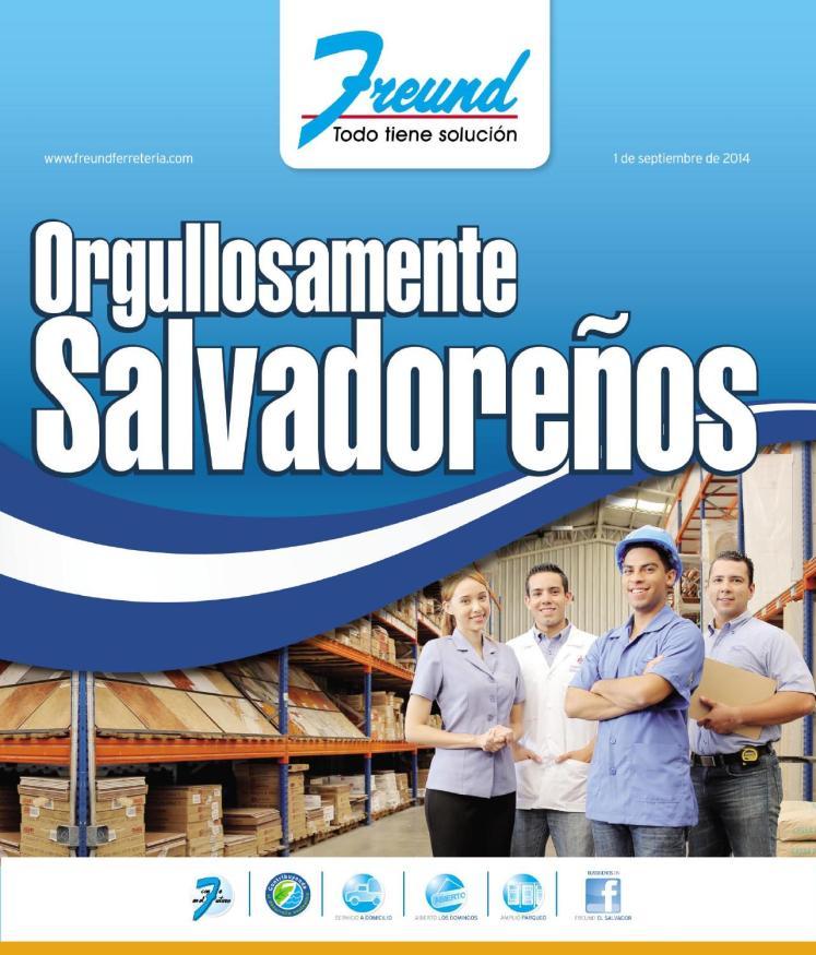 Cuadernillo orgullosamente salvadoreños FREUND ferreteria septiembre 2014