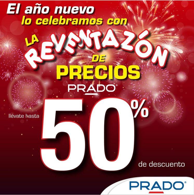 PRADO promocion reventazon ano nuevo 50 OFF - 01ene15