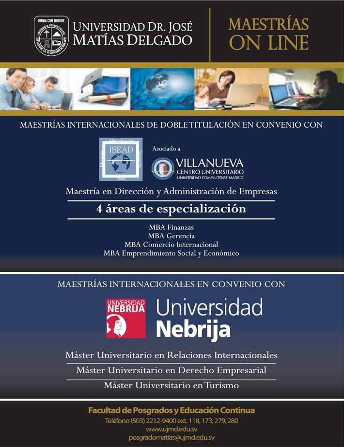 Tu oportunidad MAESTRIAS ONLINE on spain mas info Universidad Matias Delgado