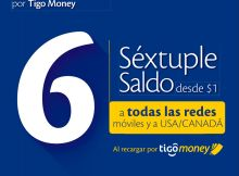 Hoy es dia tigo con SEXTUPLE saldo via TIGO MONEY