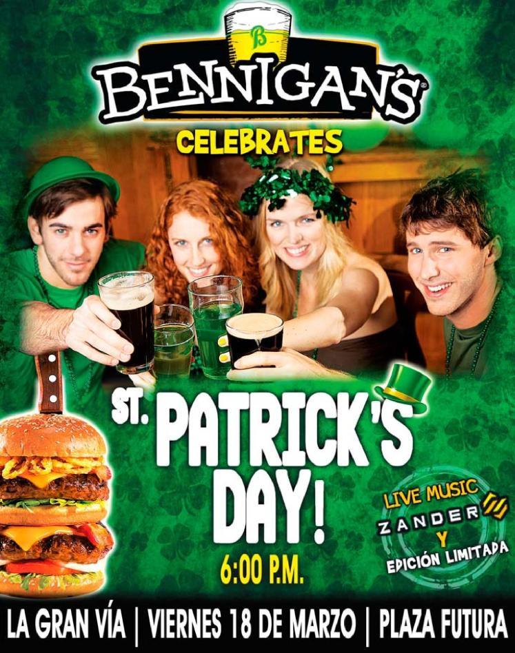 celebra ahora viernes ST PAtRICK DAY en BENNIGANS
