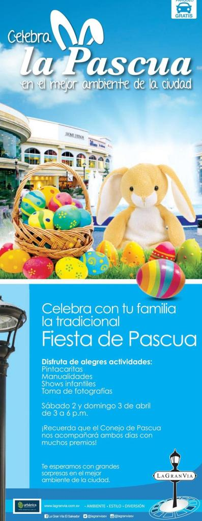 Fin de semana celebra la fiesta de pascua en LA GRAN VIA