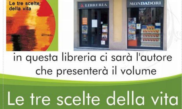 """Tortona, sabato alla Mondadori la presentazione del libro """"Le tre scelte della vita"""""""