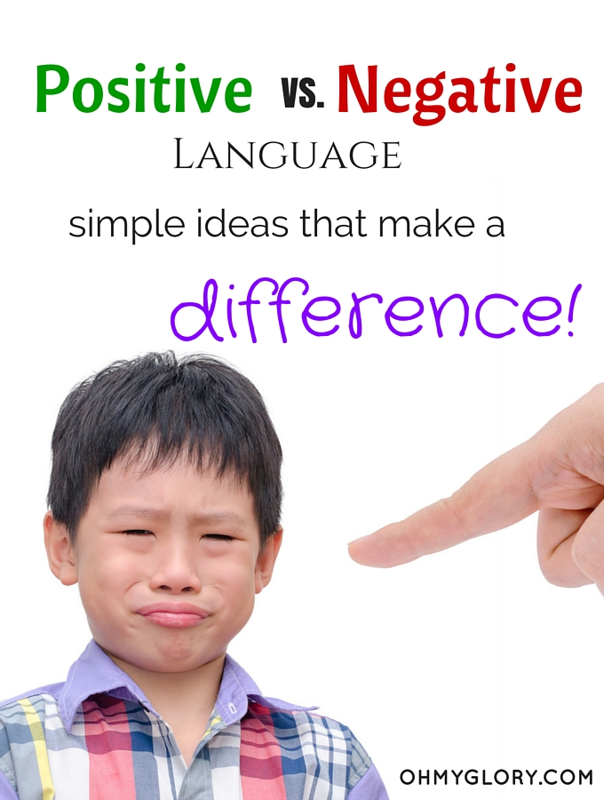 Positive Language Rather Than Negative Language