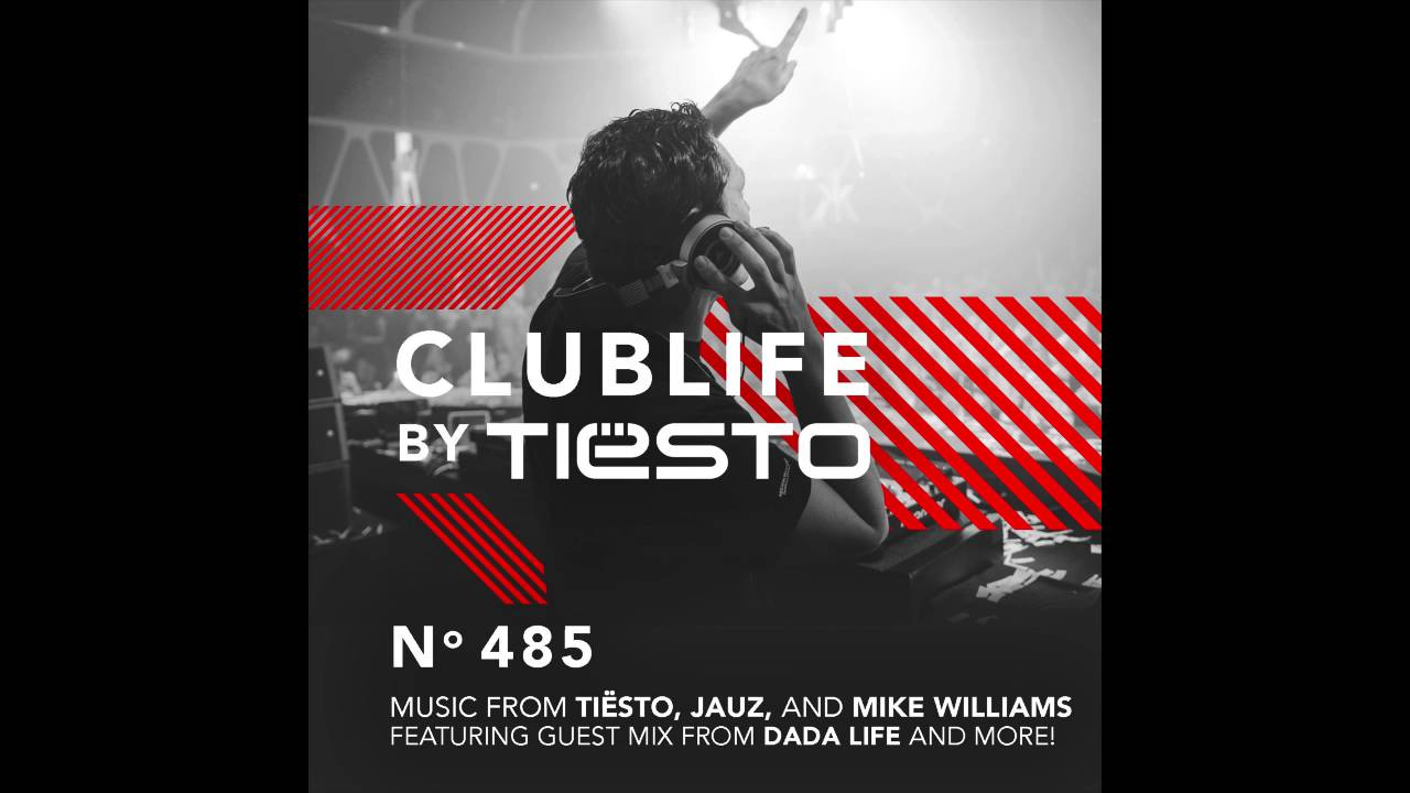 ClubLife by Tiësto Podcast 485 – First Hour