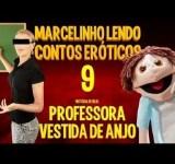 Marcelinho lendo contos eróticos #9