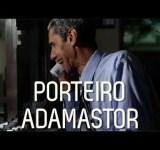 O porteiro Adamastor